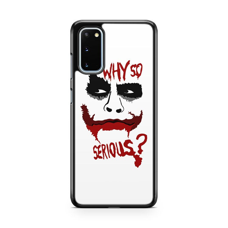The Joker Why So Serious Samsung Galaxy S20 Phone Case