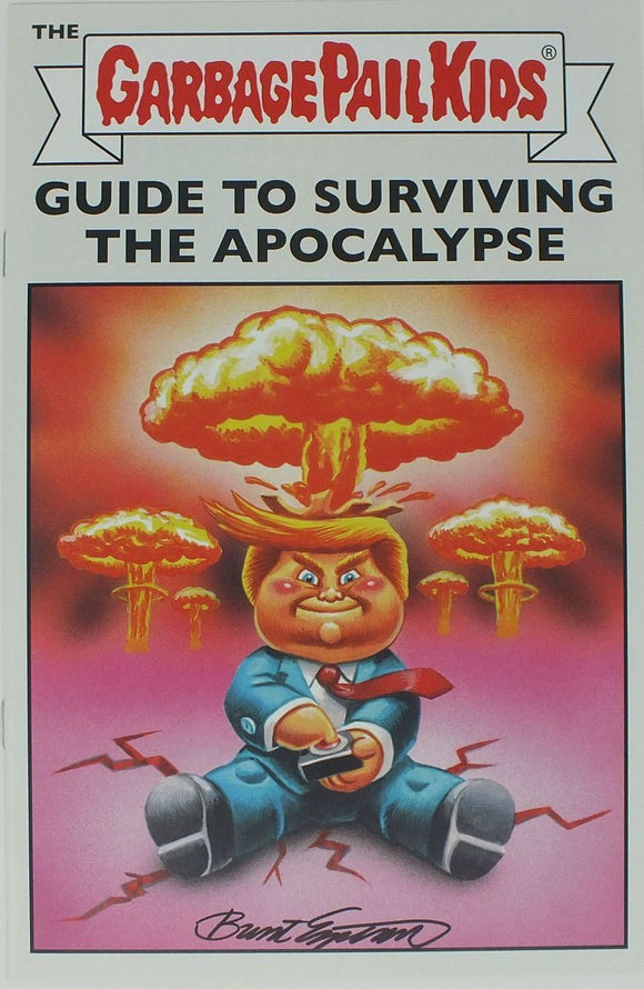 Garbage Pail Kids Guide Surviving Apocalypse Comic Book Signed by Brent Engstrom