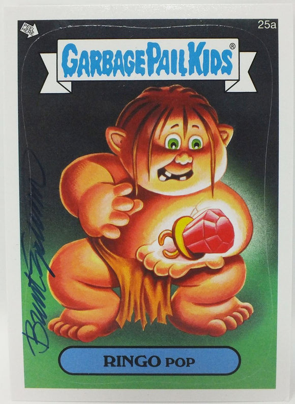 Ringo Pop #25a Garbage Pail Kids Sticker Trading Card Signed by Brent Engstrom