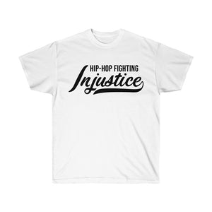 Hip Hop Fighting Injustice T-Shirt - White/Black