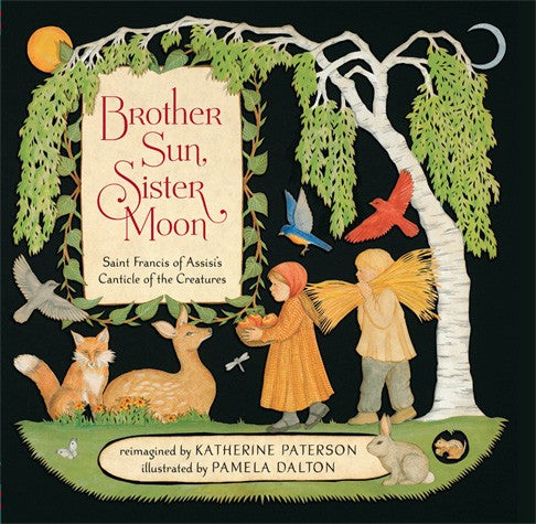 """Brother Sun, Sister Moon"" Children's Book"