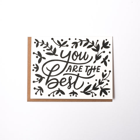 You are the Best screen printed card. Original illustration and hand lettering by Worthwhile Paper.  #Handmade #AmericanMade
