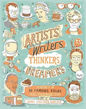 """Artists, Writers, Thinkers, Dreamers"" Book by James Gulliver Hancock"