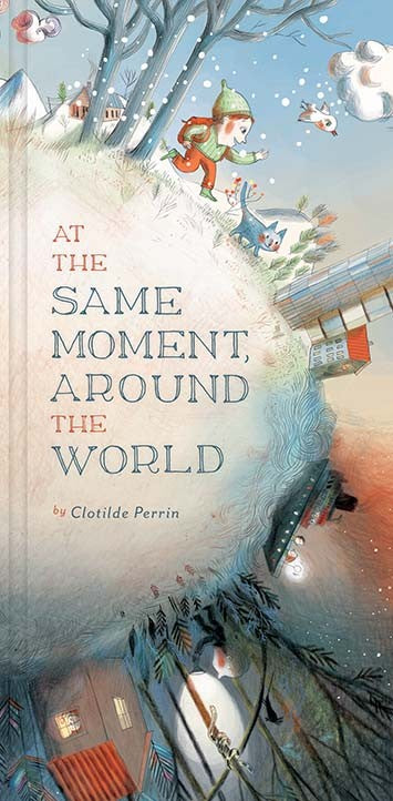 """At the Same Moment, Around the World"" Children's Book"