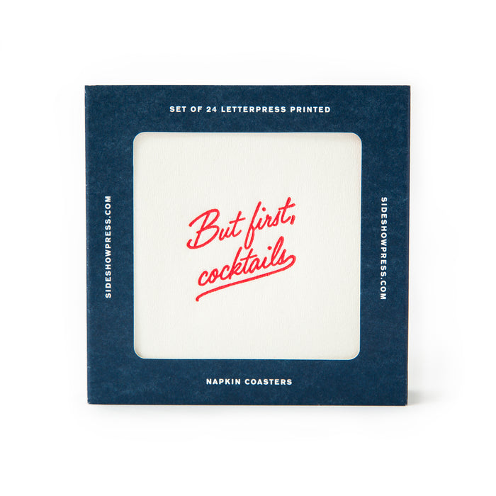 """But First, Cocktails"" 