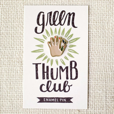 Green Thumb | Enamel Pin