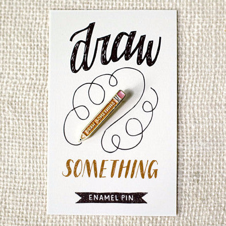 Draw something enamel pin for artist.