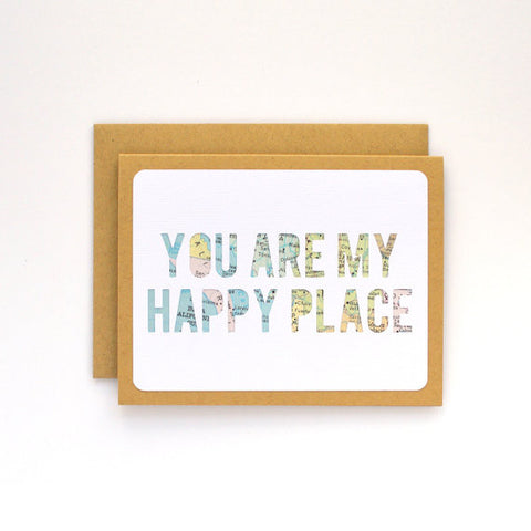 """You Are My Happy Place"" Card"