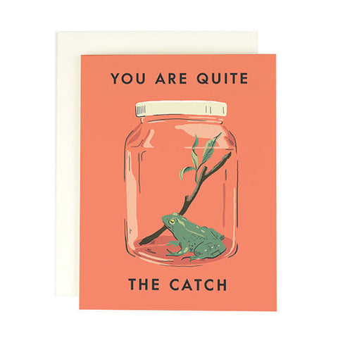 """You Are Quite the Catch"" Card"