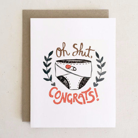 """Oh Sh*t, Congrats!"" Baby Card by Paper Pony Co., available at Three Hearts Home"