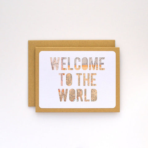 """Welcome to the World"" Card"