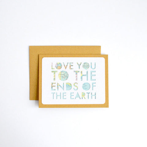 """Love You to the Ends of the Earth"" Card"