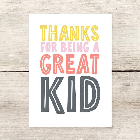 """Thanks For Being a Great Kid"" Card"