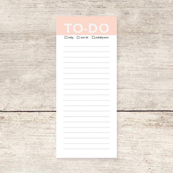 """To Do (Today/Soonish/Probably Never)"" Notepad"
