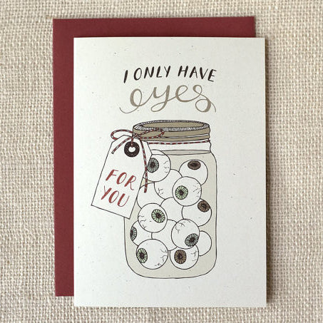 """I Only Have Eyes For You"" Card by Wit & Whistle, available at Three Hearts Home"