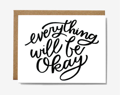 """Everything Will Be Okay"" 
