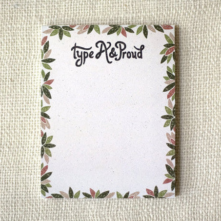 """Type A and Proud"" Notepad by Wit & Whistle, available at Three Hearts Home"