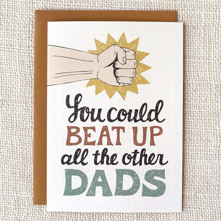 """Beat Up the Other Dads"" Funny Father's Day Card by Wit & Whistle, available at Three Hearts Home"
