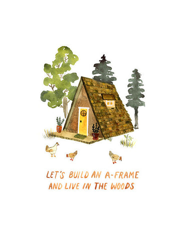 Art Print | A-Frame in the Woods