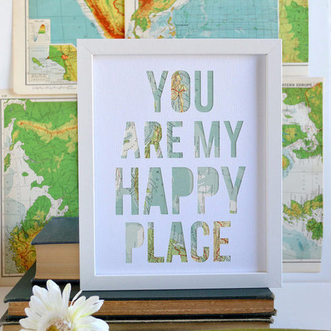"""You are My Happy Place"" 
