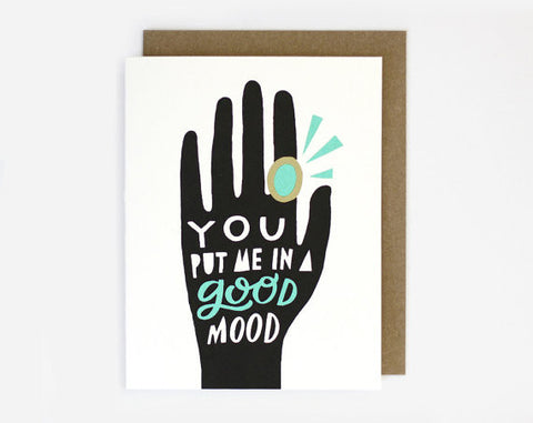 """Good Mood"" Mood Ring Screen Printed Card by Worthwhile Paper, available at Three Hearts Home"