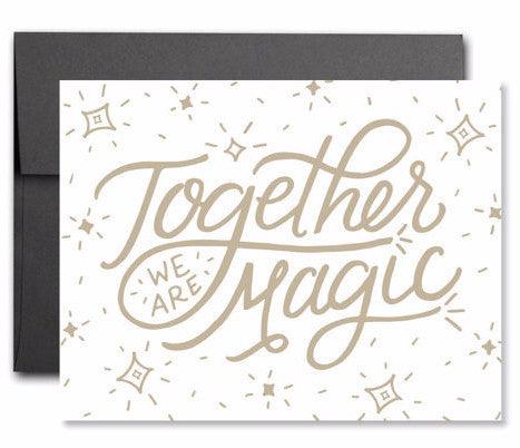 """Together We are Magic"" Card by Heartswell, available at Three Hearts Home"
