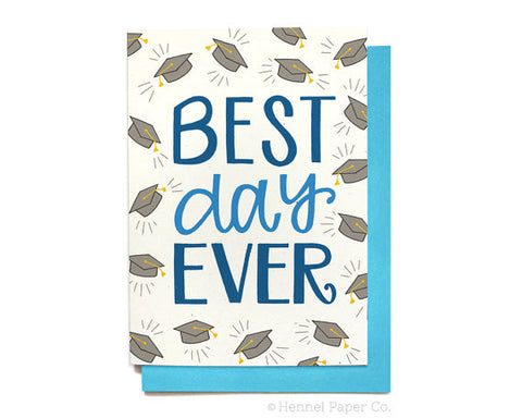 Graduation Card | Best Day Ever | Graduation Cap