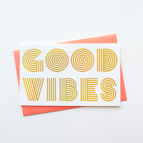 """Good Vibes"" Holographic Foil Card"