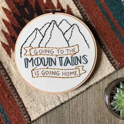 Embroidery Wall Hanging | John Muir | Going to the Mountains is Going Home