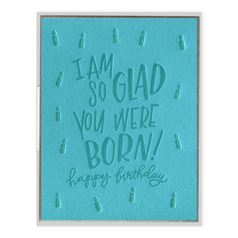 """So Glad You Were Born"" Birthday Card"