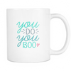You Do You Boo Coffee Mug