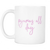 Pajamas All Day Coffee Mug