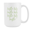 Hustle Baby 15 oz