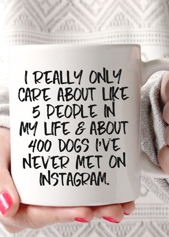 Dogs on Instagram Mug