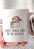 FIrst Things First Im the Realest Santa Coffee Mug