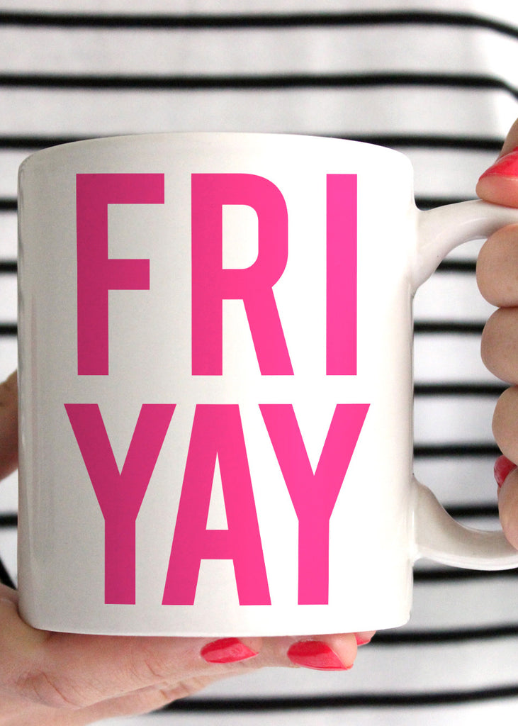 Fri Yay Coffee Mug Elle Amp K Boutique