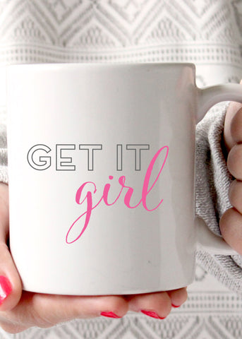 Get It Girl Coffee Mug - elle & k boutique