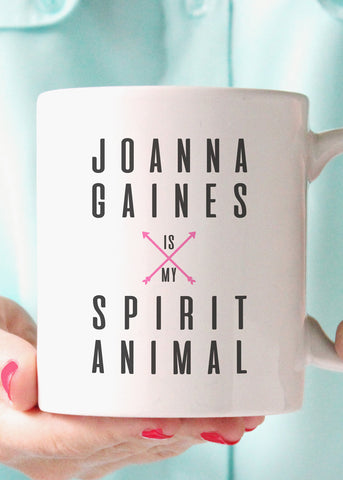 Joanna Gaines is My Spirit Animal Mug