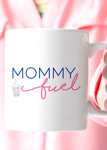 Mommy Fuel Coffee Mug - elle & k boutique
