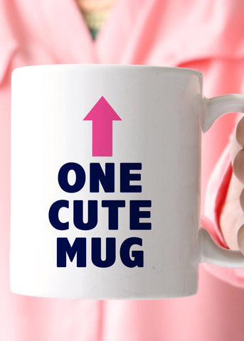 One Cute Mug Coffee Mug - elle & k boutique