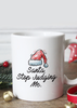 Santa Stop Judging Me Coffee Mug
