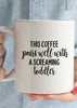 This Coffee Pairs Well With a Screaming Toddler Coffee Mug