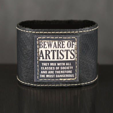 "2"" Leather Cuff ""Beware of Artists"""