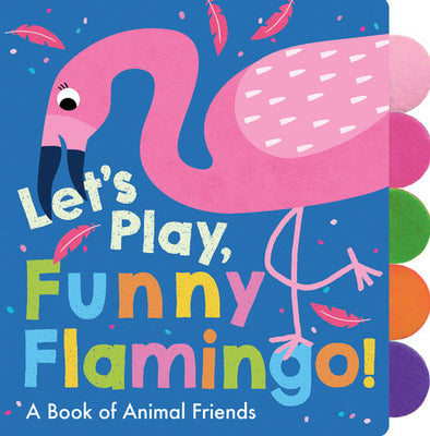 Let's Play, Funny Flamingo