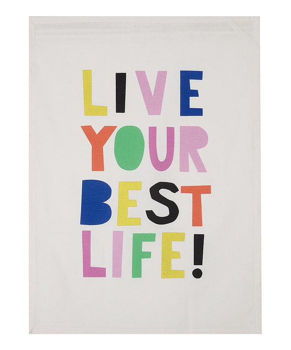 Live Your Best Life Dish Towel