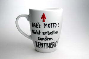 Dad´s Motto - Rente