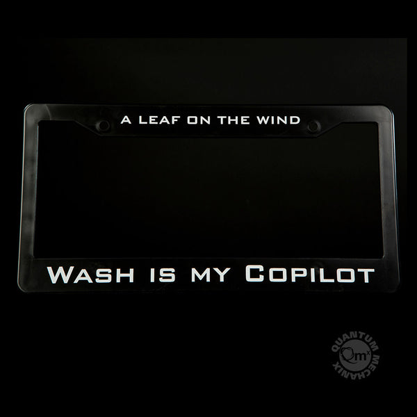 Wash Is My Copilot License Plate Frame