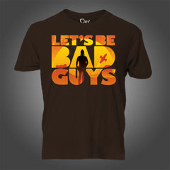 Photo of Let's Be Bad Guys T-Shirt