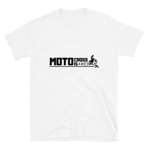 Motocross Is Awesome Short-Sleeve T-Shirt (Unisex)