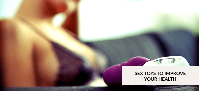 Sex Toys to Improve Your Health